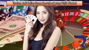 Taruhan Judi Online Game Sportsbook yang Wajib Dicoba!